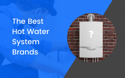 The Best 5 Hot Water System Brands In Australia